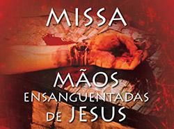 MISSA MÃOS ENSANGUENTADAS 2014 - SITE